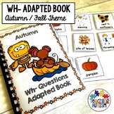 Wh Questions for Speech Therapy Adapted Book Autumn Fall