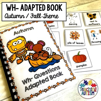 Autumn Wh- Questions, Adapted Book