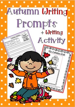 Autumn Writing Prompts + Writing Activity