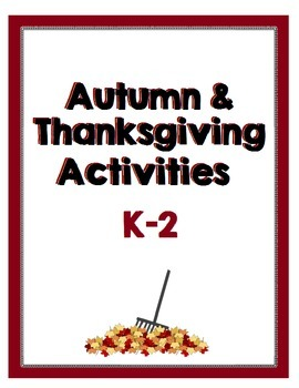 Autumn and Thanksgiving Activities for Primary Grades