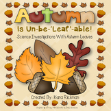 Autumn is Un-be-LEAF-able: An Investigation with Fall Leaves