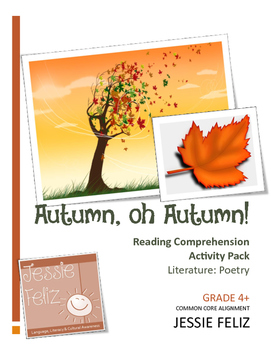 Autumn, oh Autumn! 4th Grade Poetry Lesson Activity Pack (Common Core)