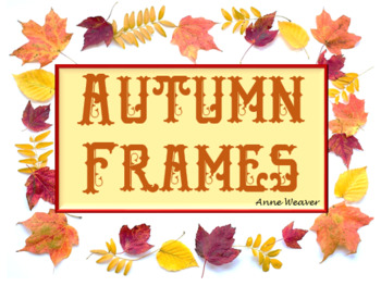 Autumn or Fall Frames/ Clip Art - Commercial Use Allowed