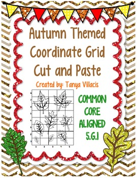 Autumn/Fall Themed Coordinate Grid Cut and Paste Activity COMMON CORE ALIGNED