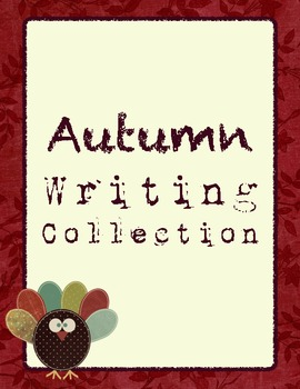 Autumn/Fall Writing Collection: Prompts and Worksheets