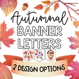 Autumnal Banner Letters: Fall themed bulletin board and cl