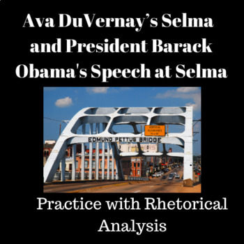 Selma by Ava DuVernay and Obama's Speech at Selma: Practice with Analysis