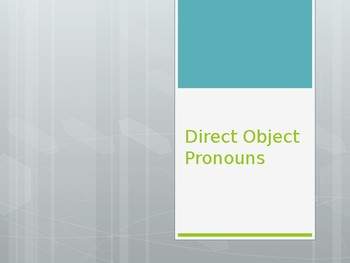 Avancemos 1.4.1 Direct Object Pronouns
