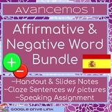 Avancemos 1 7.1: Affirmative and Negative Word Bundle