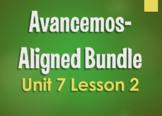 Avancemos 1 Bundle:  Unit 7 Lesson 2