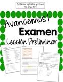 Avancemos 1 Leccion Preliminar - EXAM - EXAMEN