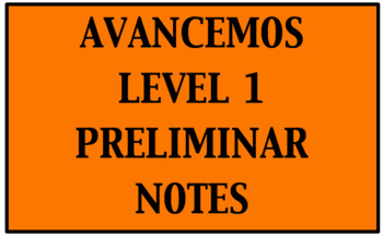 Avancemos 1 Preliminar Notes