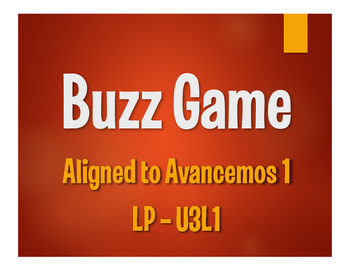 Avancemos 1 Semester 1 Review Buzz Game