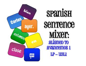 Avancemos 1 Semester 1 Review Sentence Mixer