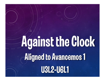 Avancemos 1 Semester 2 Review Against the Clock