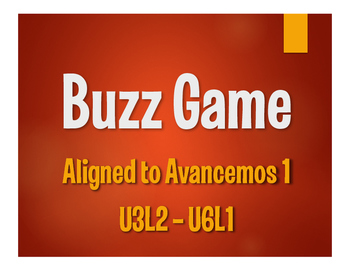 Avancemos 1 Semester 2 Review Buzz Game