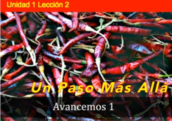 Avancemos 1 Unidad 1 Lección 2: unique and fun supplemental activities