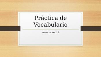 Avancemos 4 Unidad 1 Lección 1 (1.1) Vocabulario  - Vocabulary Practice