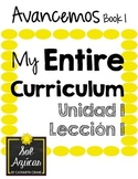 Avancemos 1 Unit 1 Lesson 1 ENTIRE Chapter Curriculum