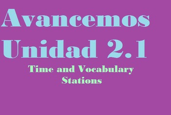 Avancemos 1: Unidad 2.1 Time, Numbers and Phrase Practice