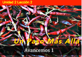 Avancemos 1 Unidad 2 Lección 2: Unique and fun supplemental activities