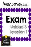 Avancemos 1 Unit 3 Lesson 1 EXAM - EXAMEN