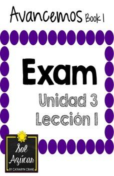 Avancemos 1 Unit 3 Lesson 1 EXAM - EXAMEN