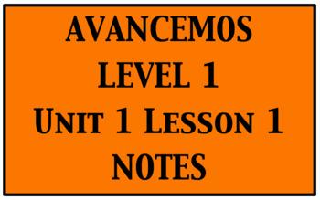 Avancemos 1: Unit 1 Lesson 1 Notes