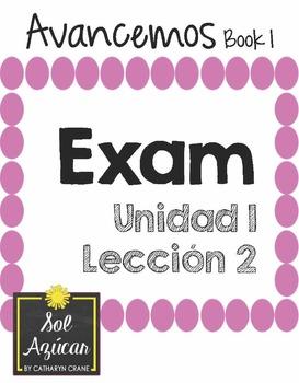 Avancemos 1 Unit 1 Lesson 2 - EXAM - EXAMEN