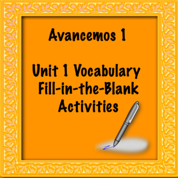 Avancemos 1 Unit 1 Vocabulary Activity