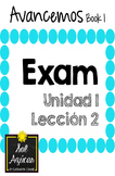 Avancemos 1 Unit 2 Lesson 1 - EXAM - EXAMEN