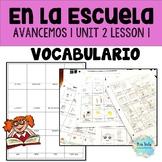 Avancemos 1 Unit 2 Lesson 1, En la escuela - vocabulary practice