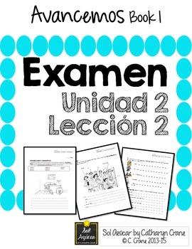 Avancemos 1 Unit 2 Lesson 2 - EXAM - EXAMEN