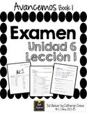 Avancemos 1 Unit 6 Lesson 1 - EXAM - EXAMEN