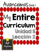 Avancemos 1 Unit 5 Lesson 2 ENTIRE Chapter Curriculum