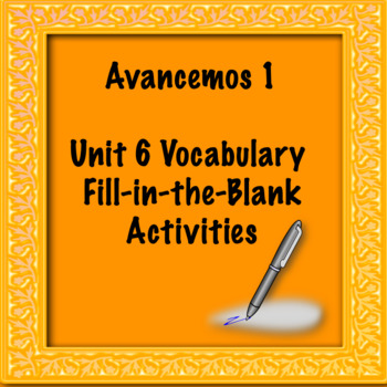 Avancemos 1 Unit 6 Vocabulary Activity