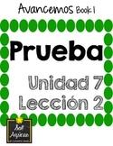 Avancemos 1 Unit 7 Lesson 2 - QUIZ - PRUEBA