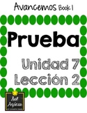 Avancemos 1 Unit 7 Lesson 2 - QUIZ - PRUEBA