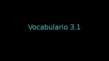 Avancemos 1 Vocabulario 3.1