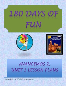 Avancemos 2, Unit 1 Lesson Plans