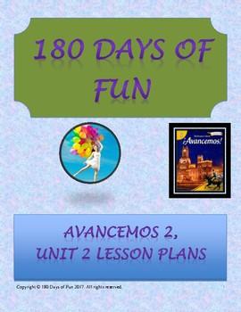 Avancemos 2, Unit 2 Lesson Plans