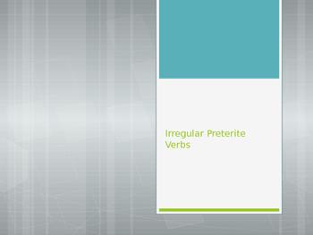 Avancemos 2.3.2 Irregular Preterite Verbs