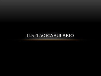 Avancemos 2: 5-1 Vocab Power Point