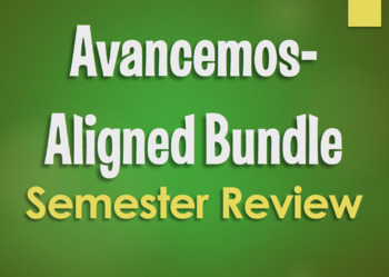 Avancemos 2 Bundle:  Semester 1 Review