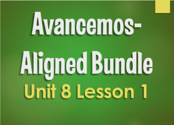 Avancemos 2 Bundle:  Unit 8 Lesson 1
