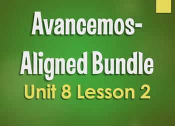 Avancemos 2 Bundle:  Unit 8 Lesson 2