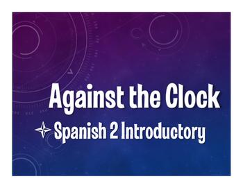 Avancemos 2 Lección Preliminar Against the Clock