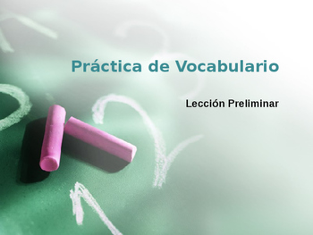 Avancemos 2 Lección Preliminar Vocabulary Practice