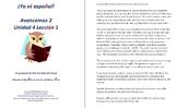 Avancemos 2 Unidad 4 Lección 1 Lessons/Notes/Study Guides