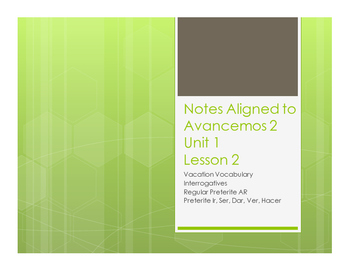 Avancemos 2 Unit 1 Lesson 2 Notes